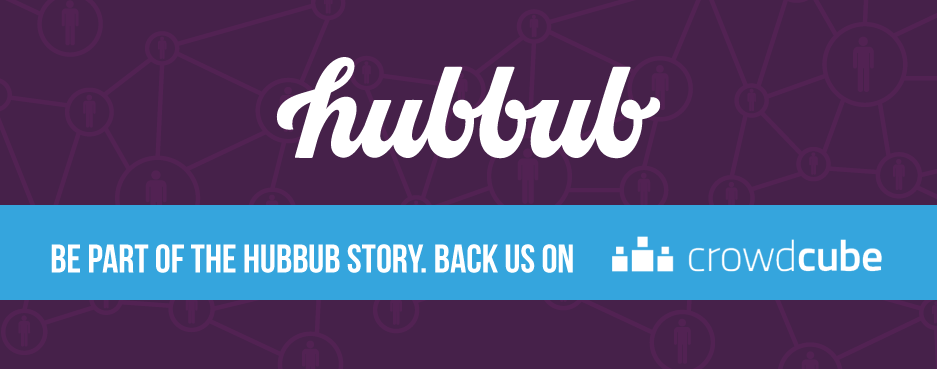 Campaign of the Week: Hubbub