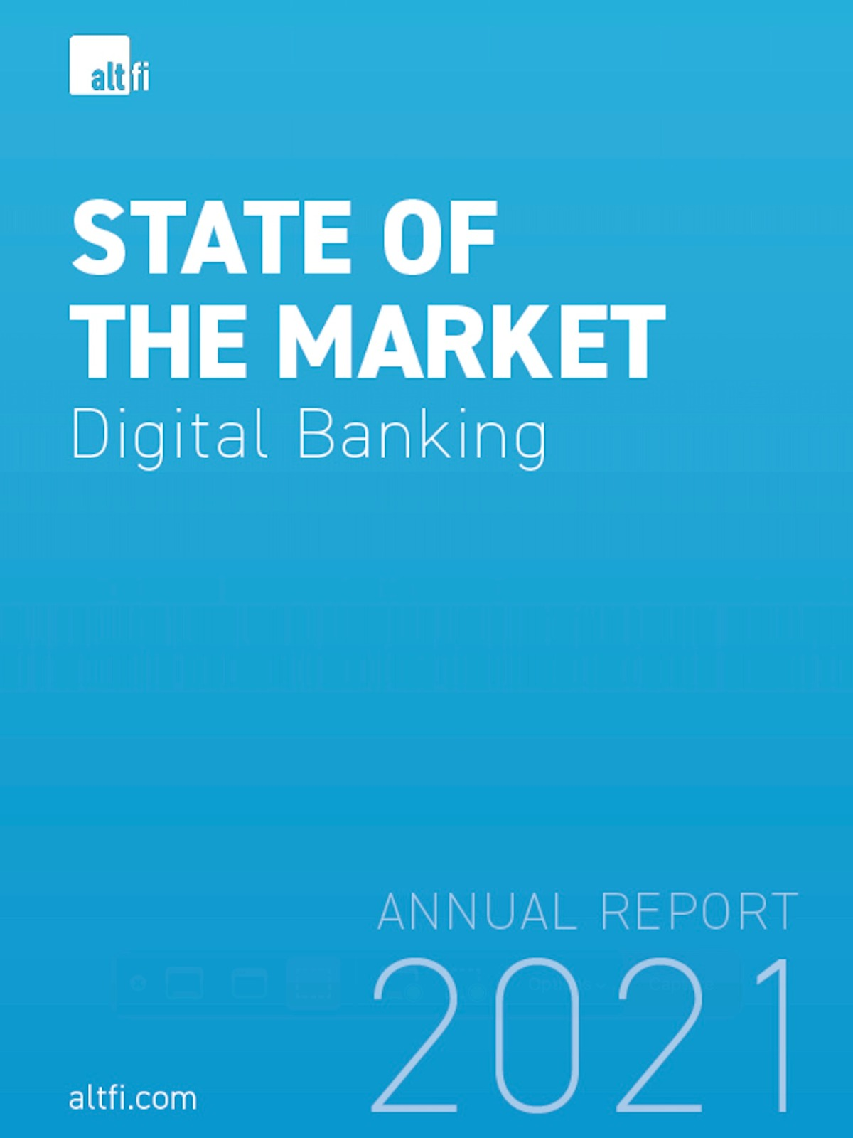 Digital Banking State of the Market Report 2021