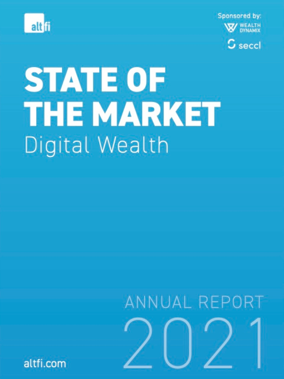 Digital Wealth State of the Market Report 2021